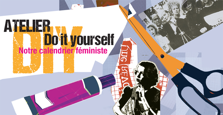 Atelier DIY (Do It Yourself) : notre calendrier féministe